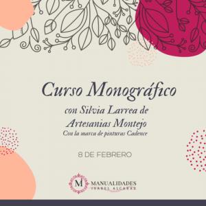 CURSO MONOGRÁFICO Con Silvia Larrea Del Campo (Profesora del Cadence Montejo)